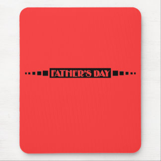 Fathers Day - Mouse Pad