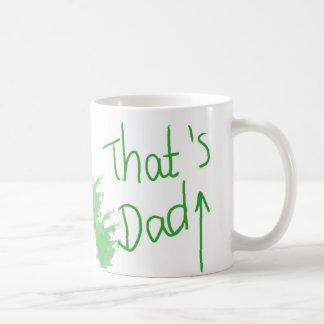 """Father's Day Mug """"That's Dad"""""""