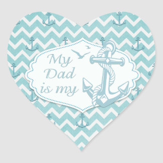 """Father's Day - """"My Dad is my Anchor"""" Heart Sticker"""
