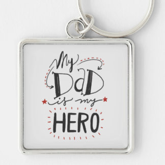 """Father's Day - """"My Dad is My Hero"""" Key Ring"""