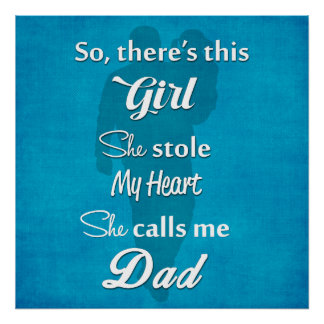 "Father's Day ""So There's This Girl"" Poster"