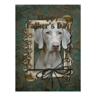 Fathers Day - Stone Paws - Weimaraner Poster