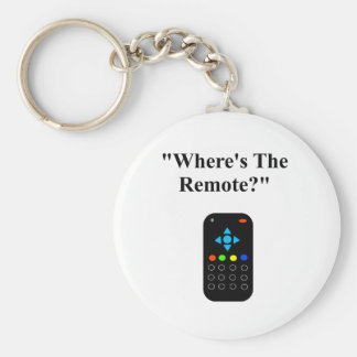 """Father's Day """"Where's the remote?"""" Basic Round Button Key Ring"""