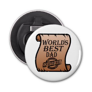 Father's DayWorld's Best Dad Certified Certificate Bottle Opener