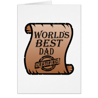 Father's DayWorld's Best Dad Certified Certificate Card