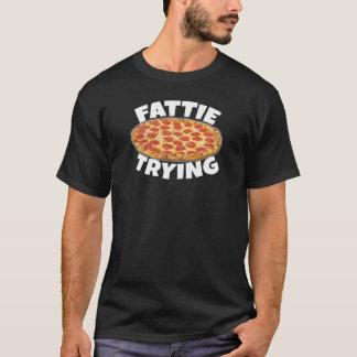 Fattie Trying - Pizza T-Shirt