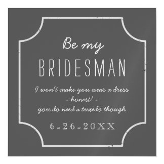 Faux Chalkboard Framed Be My Bridesman Request Magnetic Card