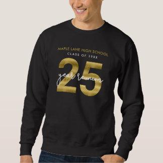 Faux Gold 25 Year School Reunion Sweatshirt