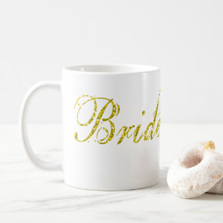 Faux Gold Glitter Bride To Be Mug