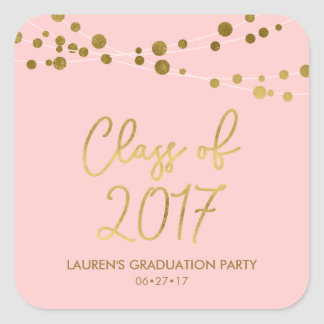 Faux Gold Lights Rose Class of 2017 Graduation Square Sticker
