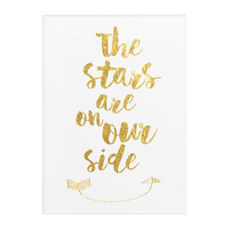 Faux Gold Script Stars Are On Our Side Romantic Acrylic Wall Art