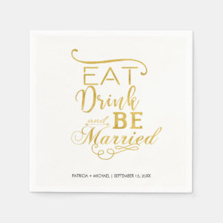 Faux gold typography script eat drink be married paper napkins