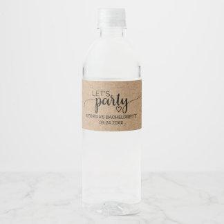 Faux Kraft Calligraphy Let's Party Bachelorette Water Bottle Label