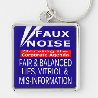 Faux Noise  ALL Lies,Vitriol & MisInformation Silver-Colored Square Key Ring