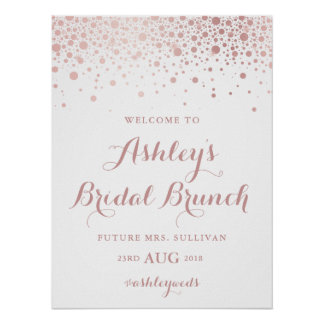 Faux Rose Gold Foil Confetti Bridal Brunch Sign