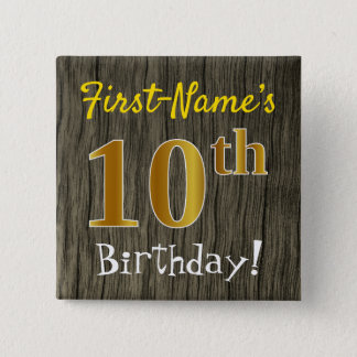 Faux Wood, Faux Gold 10th Birthday + Custom Name 15 Cm Square Badge
