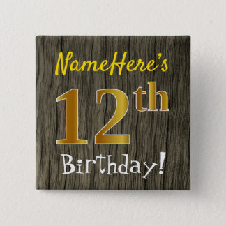 Faux Wood, Faux Gold 12th Birthday + Custom Name 15 Cm Square Badge