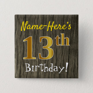 Faux Wood, Faux Gold 13th Birthday + Custom Name 15 Cm Square Badge