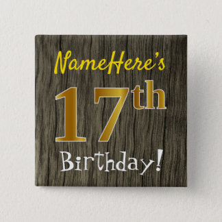 Faux Wood, Faux Gold 17th Birthday + Custom Name 15 Cm Square Badge