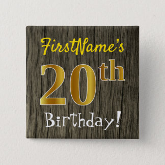 Faux Wood, Faux Gold 20th Birthday + Custom Name 15 Cm Square Badge