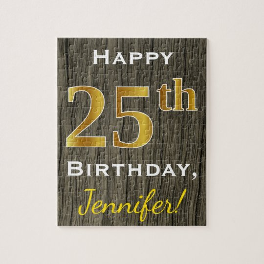 Faux Wood, Faux Gold 25th Birthday + Custom Name Jigsaw Puzzle
