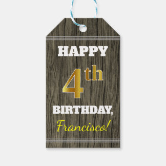 Faux Wood, Faux Gold 4th Birthday + Custom Name Gift Tags