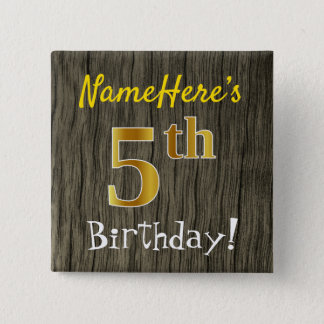 Faux Wood, Faux Gold 5th Birthday + Custom Name 15 Cm Square Badge