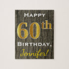 Faux Wood, Faux Gold 60th Birthday + Custom Name Jigsaw Puzzle