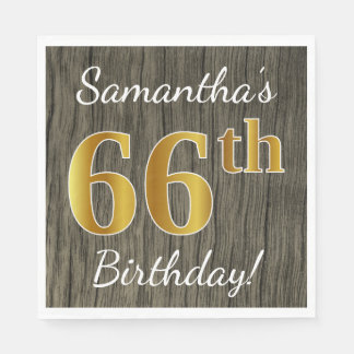 Faux Wood, Faux Gold 66th Birthday + Custom Name Disposable Serviette