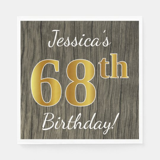 Faux Wood, Faux Gold 68th Birthday + Custom Name Paper Serviettes