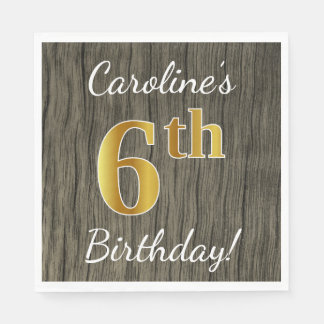 Faux Wood, Faux Gold 6th Birthday + Custom Name Disposable Serviettes