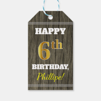 Faux Wood, Faux Gold 6th Birthday + Custom Name Gift Tags