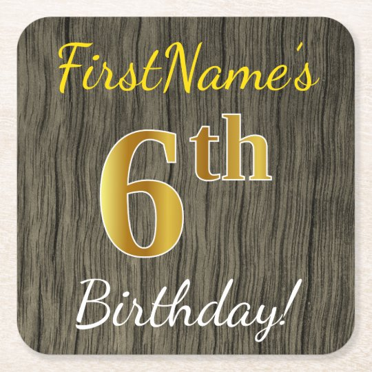 Faux Wood, Faux Gold 6th Birthday + Custom Name Square Paper Coaster