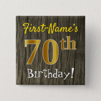 Faux Wood, Faux Gold 70th Birthday + Custom Name 15 Cm Square Badge