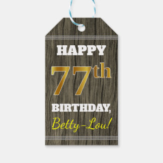 Faux Wood, Faux Gold 77th Birthday + Custom Name Gift Tags