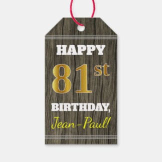 Faux Wood, Faux Gold 81st Birthday + Custom Name Gift Tags