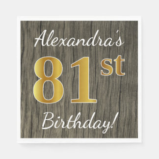 Faux Wood, Faux Gold 81st Birthday + Custom Name Paper Napkins