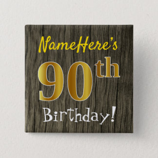 Faux Wood, Faux Gold 90th Birthday + Custom Name 15 Cm Square Badge
