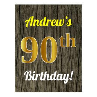 Faux Wood, Faux Gold 90th Birthday & Custom Name Postcard