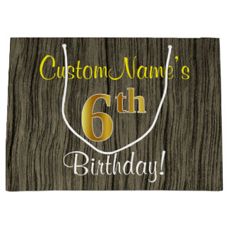 Faux Wood Look, Faux Gold 6th Birthday + Name Large Gift Bag
