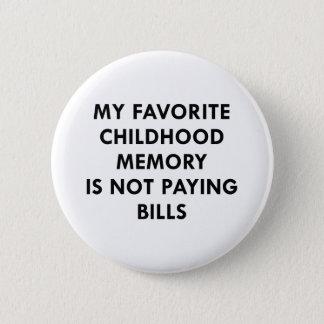 Favorite Childhood Memory 6 Cm Round Badge