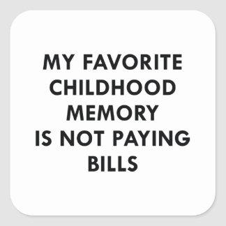Favorite Childhood Memory Square Sticker
