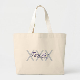 Favorite Ex-Boyfriend Large Tote Bag