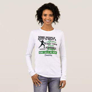 Favorite Football Player Quarterback Mother Mom Long Sleeve T-Shirt