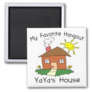 Favorite Hangout YaYa's House Square Magnet