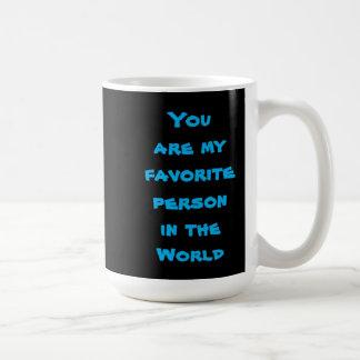 Favorite person coffee mug