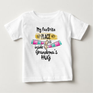 Favorite Place inside Grandma's Hug Baby T-Shirt