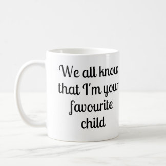 Favourite child coffee mug
