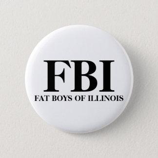 FBI, FAT BOYS OF ILLINOIS 6 CM ROUND BADGE