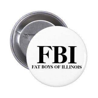 FBI, FAT BOYS OF ILLINOIS 6 CM ROUND BADGE